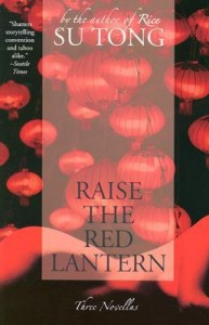 Raise the Red Lantern - Su Tong