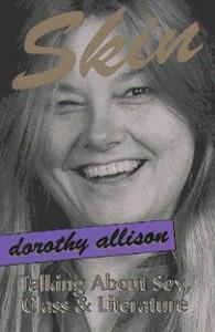 Skin - Dorothy Allison