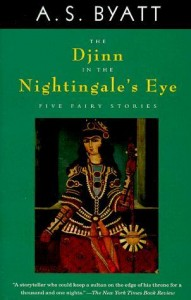 the djinn in the nightingales eye - as byatt