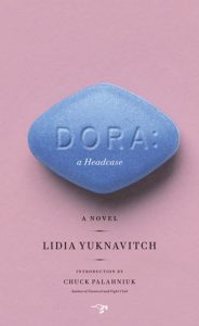dora a headcase - lidia yuknavitch