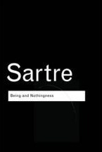 Being and Nothingness Sartre
