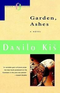Danilo Kiš Garden Ashes