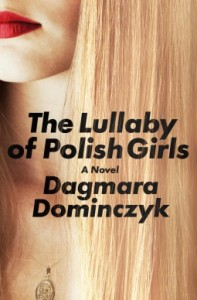 dagmara dominczyk the lullaby of polish girls