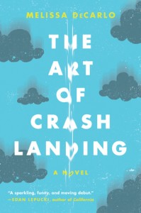 the art of crash landing melissa decarlo