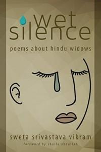wet silence - sweta vikram