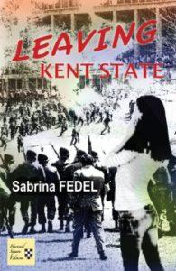Leaving Kent State - Sabrina Fedel