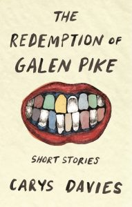 the redemption of galen pike carys davies