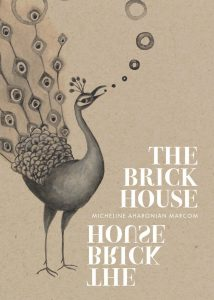 the brick house -micheline aharonian marcom