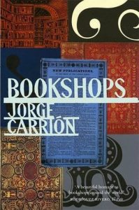 Bookshops - Jorge Carrion
