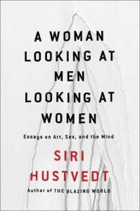 woman looking at men looking at women - siri hustvedt