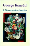 a feast in the garden - george konrad
