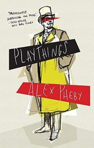 playthings - alex pheby