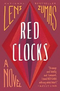 Red Clocks - Leni Zumas