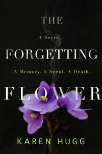 the-forgetting-flower Karen Hugg