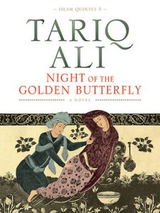 Night of the Golden Butterfly - Tariq Ali